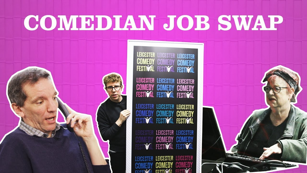 Leicester Comedy Festival 2019 - Comedian Job Swap