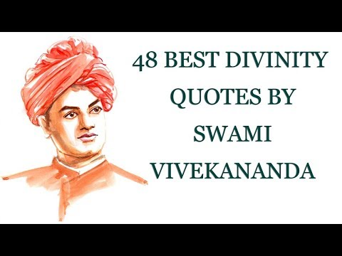 48 Best Divinity Quotes by Swami Vivekananda