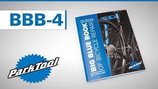 Park outil Big Blue Book of Vélo Réparation 4th Edition BBB-4