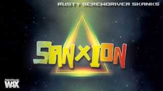 Sanxion - Rusty Screwdriver Skanks