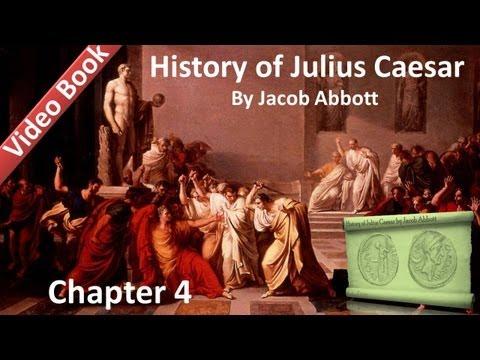 Chapter 04 - History of Julius Caesar by Jacob Abbott
