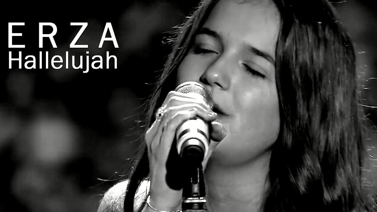 Erza - Hallelujah (Live video clip)