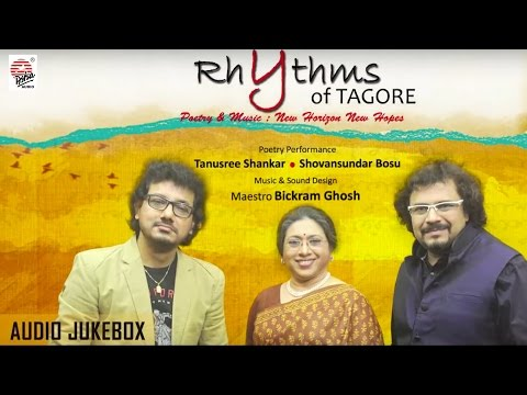 Rhythms of Tagore   Tanusree Shankar , Shovansundar , Bickram Ghosh   Bengali Poetry & Music