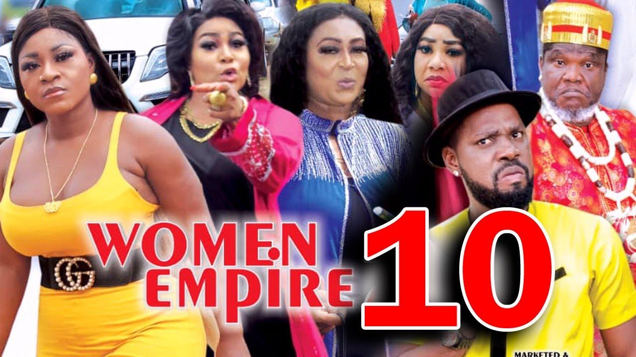 Download WOMEN EMPIRE (SEASON 10) - Destiny Etiko New Movie 2021 Latest Nigerian Nollywood Movie