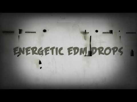 Energetic Edm Drops