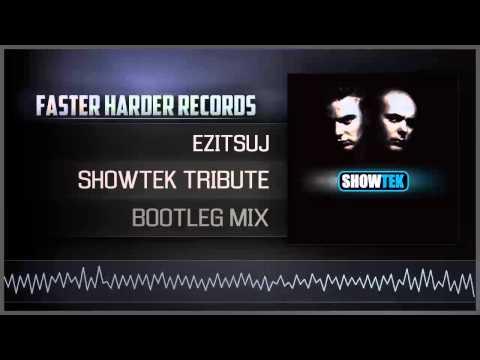 Ezitsuj - Showtek Tribute (Bootleg Mix) (HQ Preview)