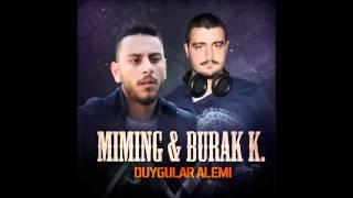 Miming - Duygular Alemi (düet Burak K.)