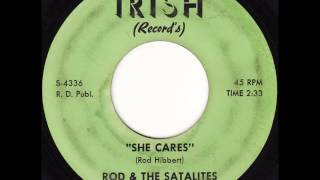 Rod & The Satalites - She Cares