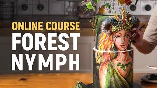 Forest nymph Online course