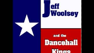 Jeff Woolsey and the Dancehall Kings - Warm Red Wine