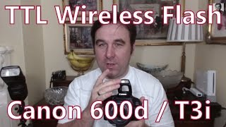 Easy TTL Wireless Flash Photography With The Canon 600d  T3i & The YN565EX