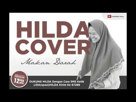 HILDA - MAKAN DARAH (COVER) - LIGA DANGDUT INDONESIA 2018 - DUTA JATIM
