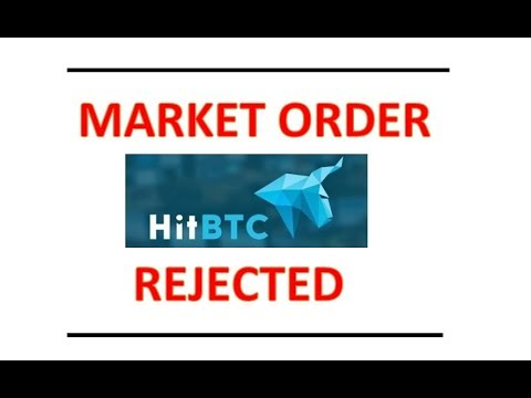 HITBTC Buy Market Order Rejected Insufficient funds
