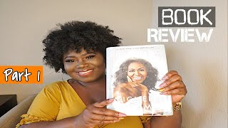 MICHELLE OBAMA - BECOMING | BOOK REVIEW | Part 1