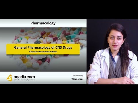 General Pharmacology Of CNS Drugs | Pharmacology Lecture 2018 | Sqadia.com