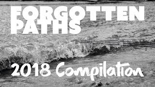 Forgotten Paths 2018 Compilation