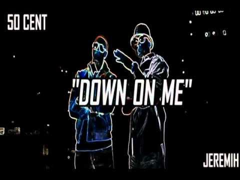 Jeremiah Ft 50 Cent CLUB REMIX DOWN ON ME