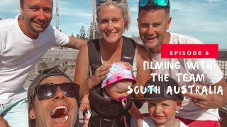 Filming With The Team - South Australia Ep. 6