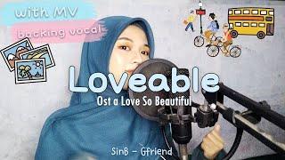 Download lagu 'COVER' Loveable (사랑스러워) - SinB 신비 (GFRIEND) A Love So Beautiful 아름다웠던 우리에게  Ost Part 2
