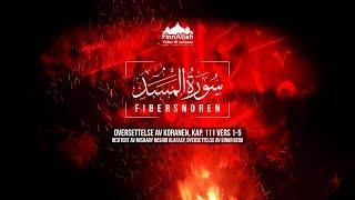 Fibersnoren | Soorah al-Masad | Koranen på norsk | Vers 111:1-5