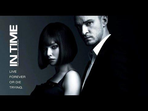 In Time 2011 English Movie - Justin Timberlake, Amanda Seyfried, Cillian Murphy