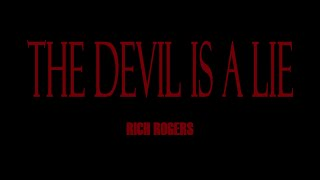 Rich Rogers - The Devil Is A Lie (Freestyle)
