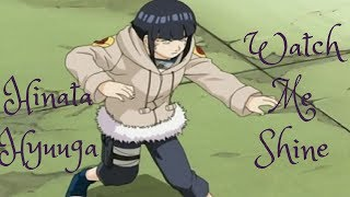 Hinata Hyuuga AMV Watch Me Shine