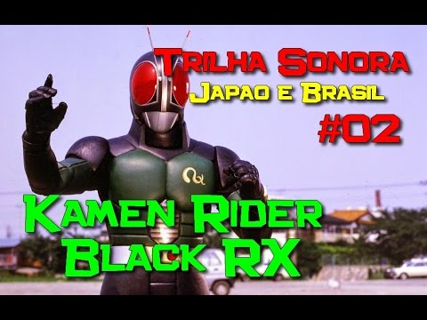 ♩♪lıllTrilhas Sonoras 02 lıll♪♩ - Kamen Rider Black RX (TRADUÇÃO) Takayuki Miyauchi