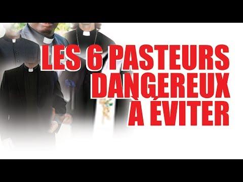 Les 6 Pasteurs très dangereux à éviter CASARHEMA
