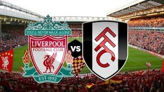 Liverpool X Fulham - Ao Vivo