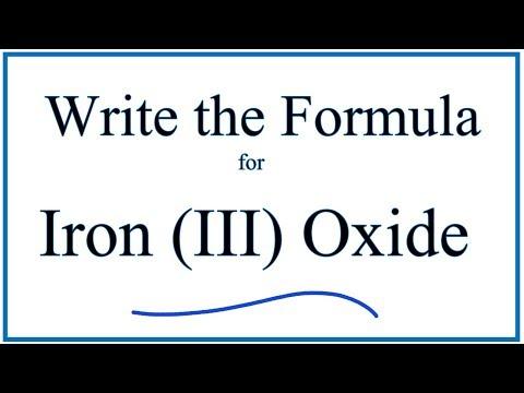 How to Write the Formula for Iron (III) Oxide - YouTube