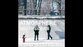 Atmosphere - Let Me Know That You Know What You Want Now