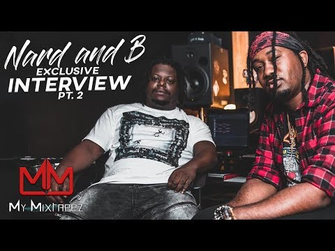 NARD & B - When we work with Future we always make like 5 or 6 singles [Part 2]