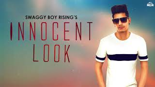 Innocent Look (Lyrical Audio) Swaggy Boy Rising | New Punjabi Songs 2019 | White Hill Music