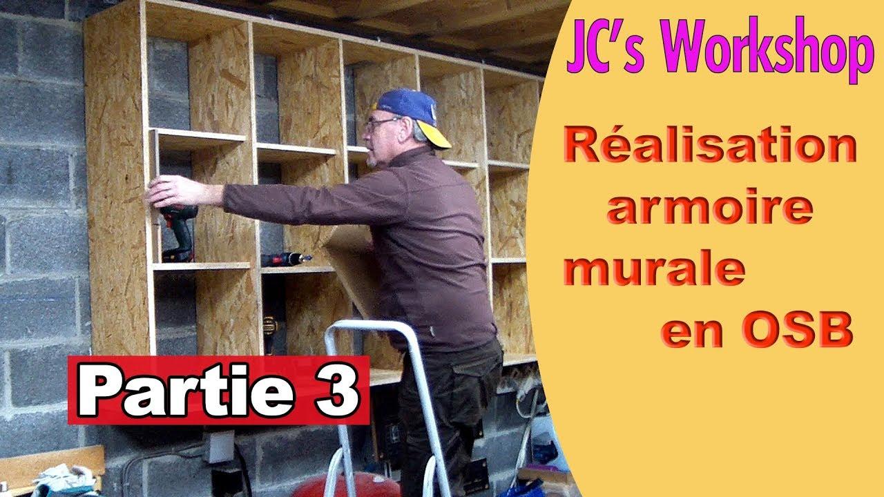 comment faire une armoire murale avec porte en osb partie 3 travail du bois 75