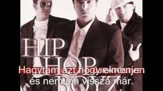 Hip Hop Boyz - Ragadom, dagadom, dagadé + dalszöveg