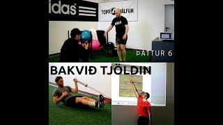 Bakvið tjöldin - Þáttur 6
