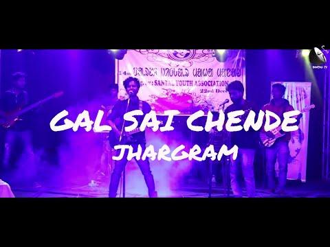 SANTALI BAND GAL SAI CHENDE LIVE PROGRAM 2017