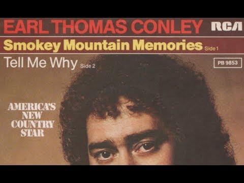 Earl Thomas Conley - Smokey Mountain Memories