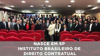 Nasce em SP Instituto Brasileiro de Direito Contratual