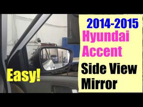 2017 Hyundai Accent Side View Mirror Replacement