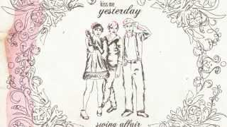 Kiss Me Yesterday - That Swing
