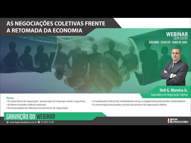 Webinar - As Negociações Coletivas frente a Retomada da Economia