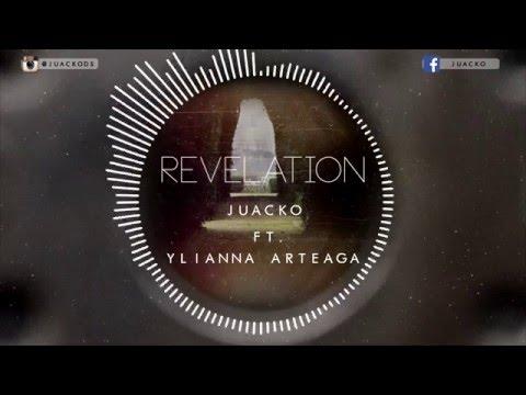 Juacko Ft. Ylianna - Revelation