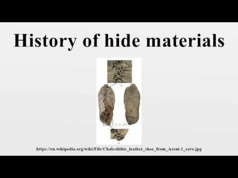 History of hide materials