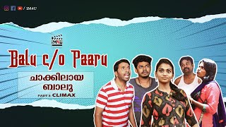Balu C/o Paaru II Mini Web Series II ചാക്കിലായ  ബാലു  Climax II Season 1 II Comedy Video II #im4u