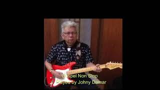 Gospel Non Stop - played by Johny Damar