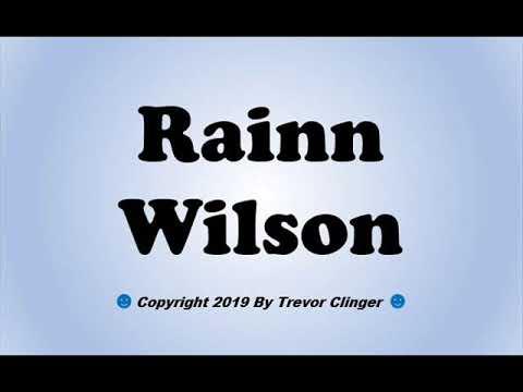 How To Pronounce Rainn Wilson - 동영상