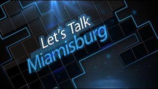 Let''s Talk Miamisburg, November 13, 2019