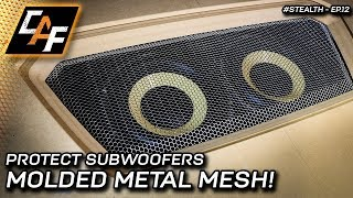 PROTECT Subwoofers - How to MOLD metal mesh to shape